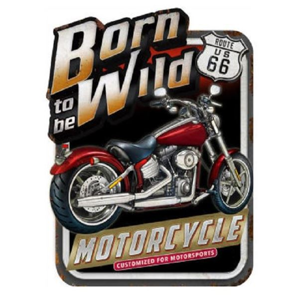 Picture of Born to be wild plaque