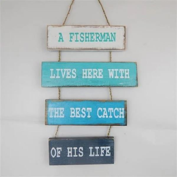 Picture of Plank sign a fisherman lives