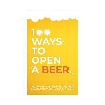 Picture of 100 ways to open a beer
